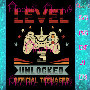 Official Teenager 3rd Birthday,Level 3 Unlocked Sticker,Level Up Video Game Birthday,birthday gift svg,game svg vector,svg, eps, dxf, Png Silhouette Cameo or Cricut Digital Download Files