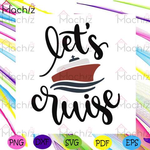 Lets Cruise Svg, Camping Svg, Trending Svg, Outdoor Activities Svg, Camping Quotes Svg, Camping Addict Svg, Now Trending Svg, Camping Design Svg, Boats Logo Svg, Adventure Svg, Cruise Svg, Funny Logo Svg,