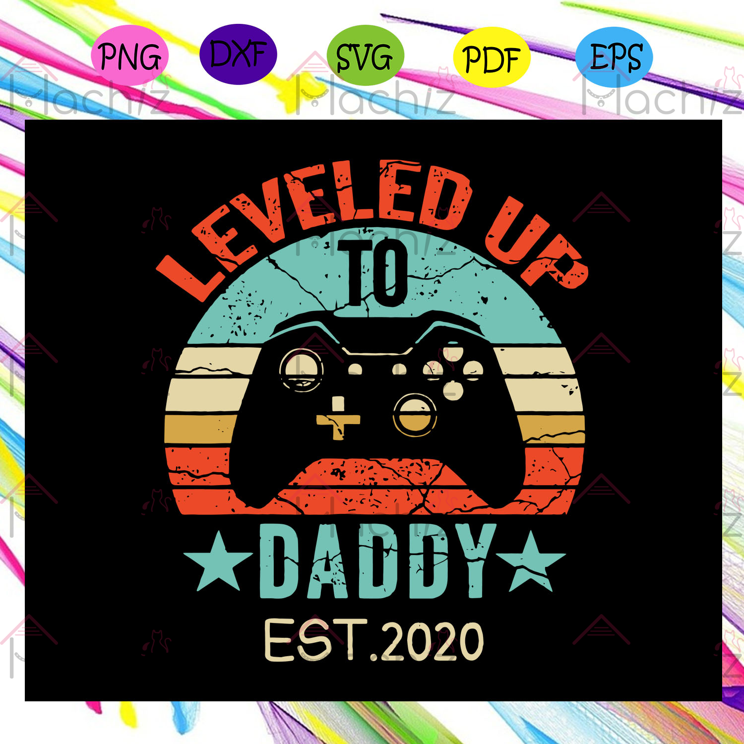 Leveled Up To Daddy Est.2020 Svg, Leveled Up To Daddy Svg, Gamer Dad Svg, Daddy Gift Svg, Gifts For Dad Svg, Fathers Day Svg, Fathers Day Gifts, Files For Silhouette, Files For Cricut, SVG, DXF, EPS, PNG, Instant Download
