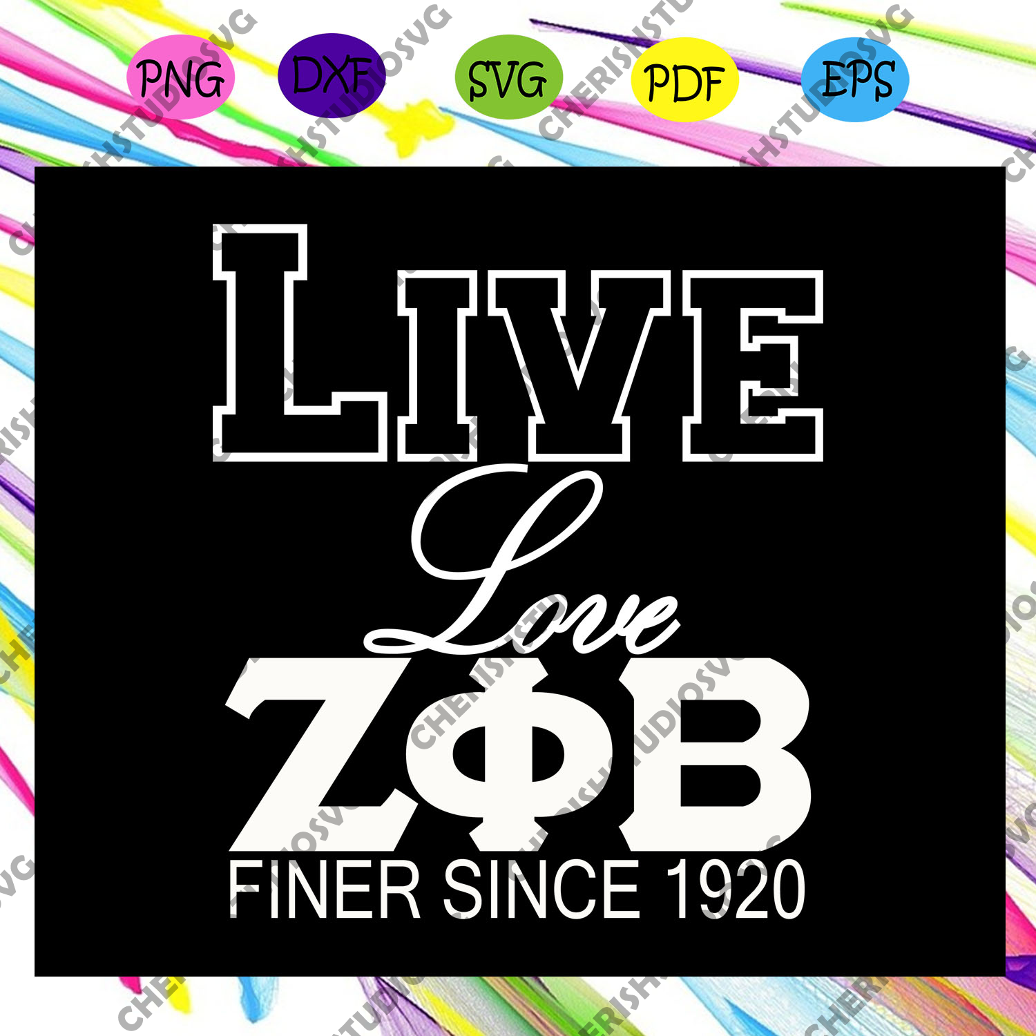 Live love finer since 1920, Zeta svg, 1920 zeta phi beta, Zeta Phi beta svg, Z phi B, zeta shirt, zeta sorority, sorority svg, sorority gift, Files For Silhouette, Files For Cricut, SVG, DXF, EPS, PNG, Instant Download