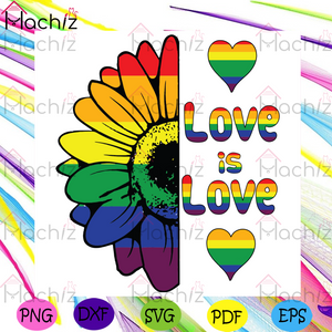 Love Is Love Svg, Trending Svg, LGBT Svg, LGBT Love Svg, LGBT Proud Svg, LGBT Pride Svg, Rainbow Svg, Sunflower Svg, Gay Love Svg, Lessbian Love Svg, Bisexual Love Svg, The Thirdsexual Svg, LGBT Gifts Svg, LGBT Supporters Svg,