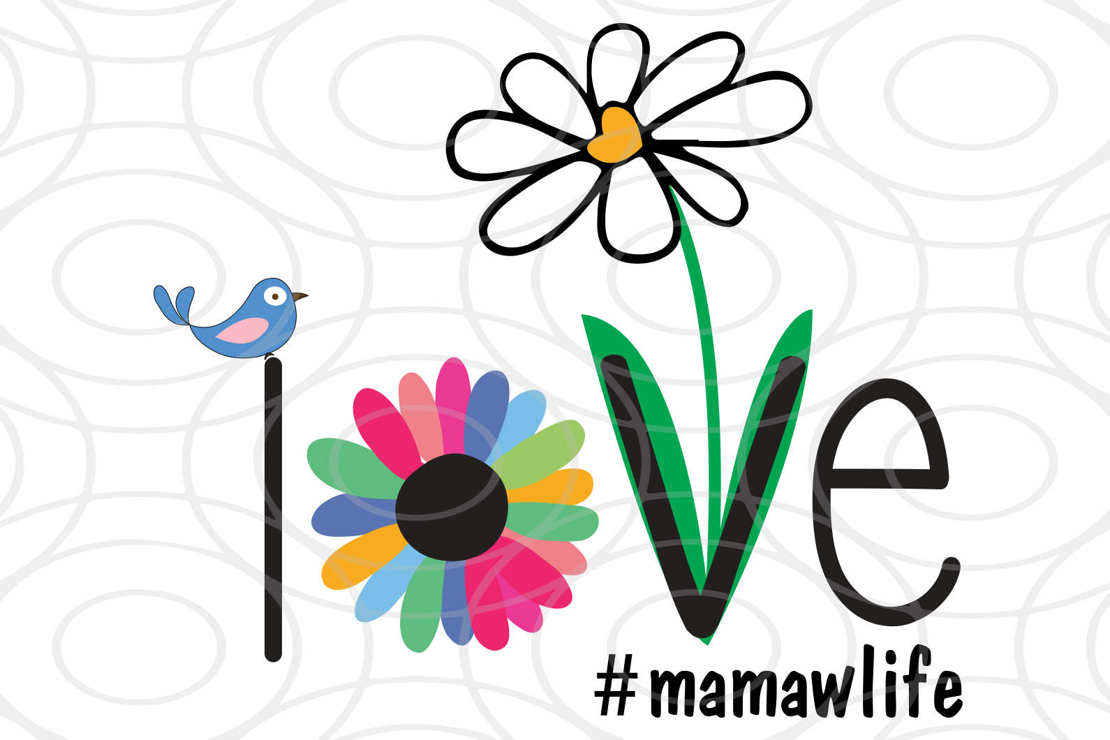 Love mama life SVG, mother's day svg, mother day, mother svg, mom svg, nana svg, mimi svg For Silhouette, Files For Cricut, SVG, DXF, EPS, PNG Instant Download