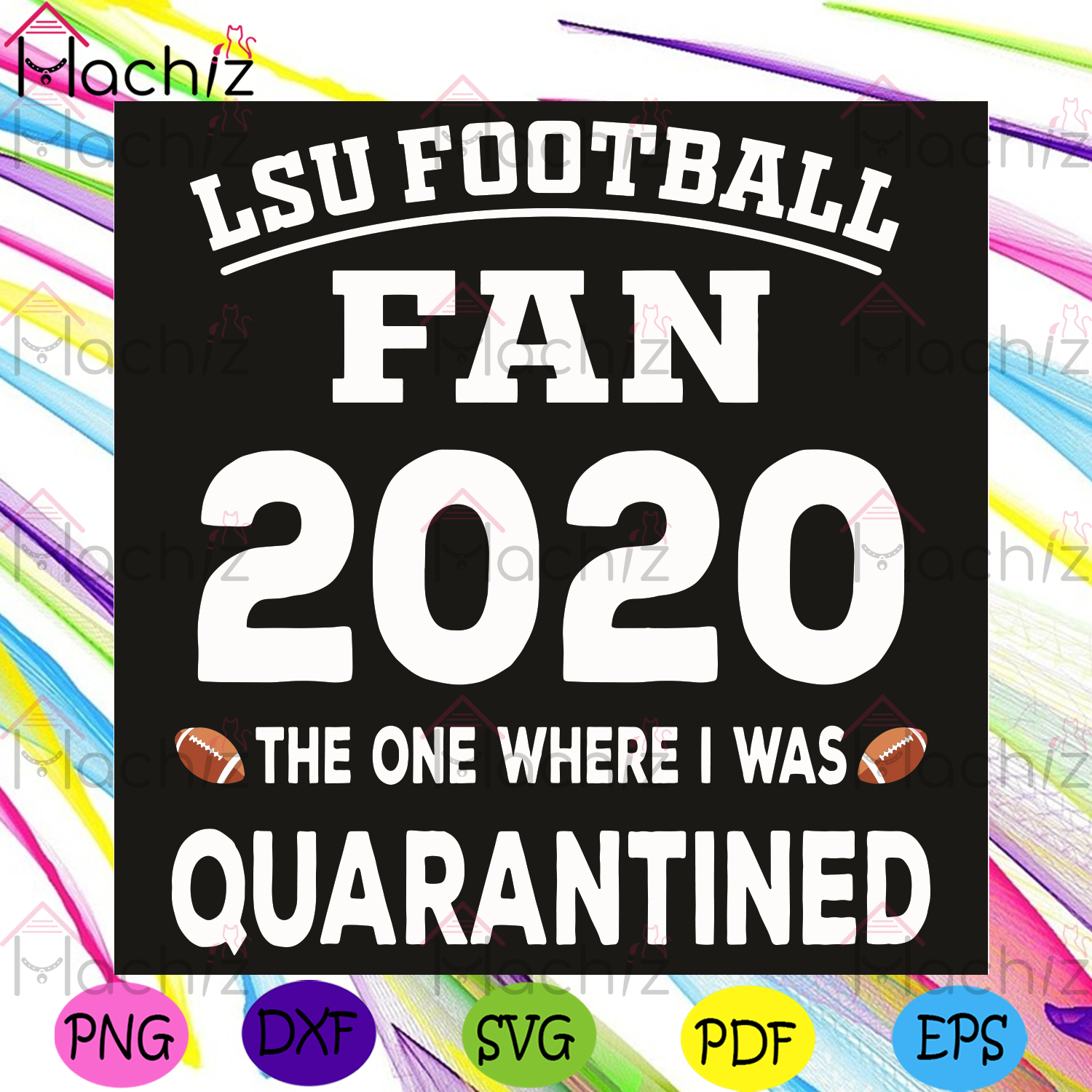 Lsu Football Fan 2020 The One Where I Was Quarantined Svg, Sport Svg, Lsu Football Svg, Quarantine 2020 Svg, Lsu Football Gifts Svg, Lsu Football Fans Svg, Lsu Football Lovers Svg, 2020 Lsu Football Svg, Football Gifts Svg