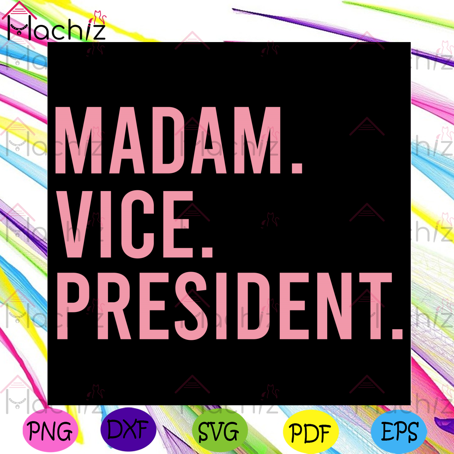 Madam Vice President Svg, Trending Svg, Madam Svg, Vice Svg, President Svg, Voted Svg, President Election Svg, Madam Gifts Svg, President Gifts Svg, Funny Svg, Funny Design Svg, Saying Svg, Quotes Svg, Pink Quotes Svg