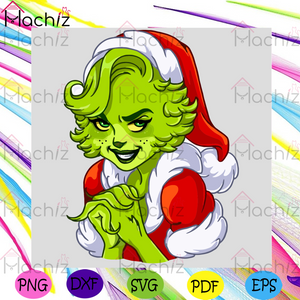 Ms Grinch Christmas Svg, Christmas Svg, Ms Grinch Svg, Mr Grinch Svg, Dr Seuss Svg, Santa Claus Svg, Santa Grinch Svg, Sexy Girl Svg, Grinch Lovers Svg, Grinch Gifts Svg, Christmas Day Svg, Christmas Gifts Svg, Merry Christmas Svg