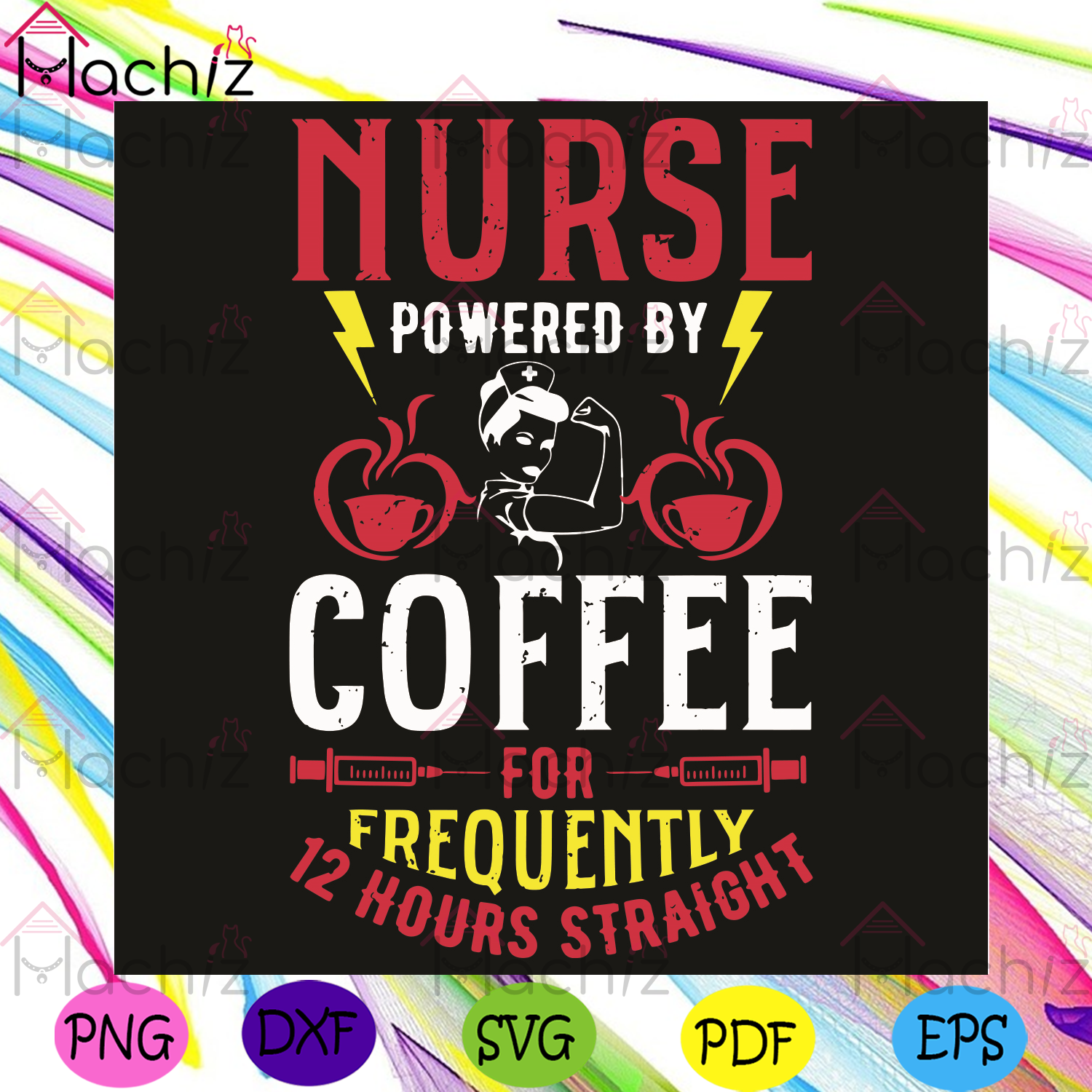 Nurse Powered By Coffee For Frequently 12 Hours Straight Svg, Trending Svg, Nurse Svg, Black Girl Svg, Rosie Girl Svg, Brave Girl, Strong Girl Svg, Coffee Svg, Nurse Lovers Svg, Nurse Gifts Svg, Coffee Lovers Svg, Healthy Life Svg