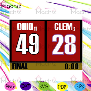 Ohio 49 Clem 28 Svg, Sport Svg, Football Svg, Ohio State Buckeyes Svg, Buckeyes Svg, Buckeyes Fans Svg, Clemson Tigers Svg, Clemson Tigers Football Svg, NCAA Svg, NCAA Team Svg, Football Match Svg,