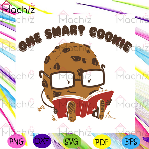 One Smart Cookie Svg, Trending Svg, Cookie Svg, Book Svg, Smart Cookies Svg, Reading Books Svg, Book Lovers Svg, Reading Lovers Svg, Smart Svg, Cookies Lovers Svg, Study Svg, School Svg, Student Svg, Student Gift Svg