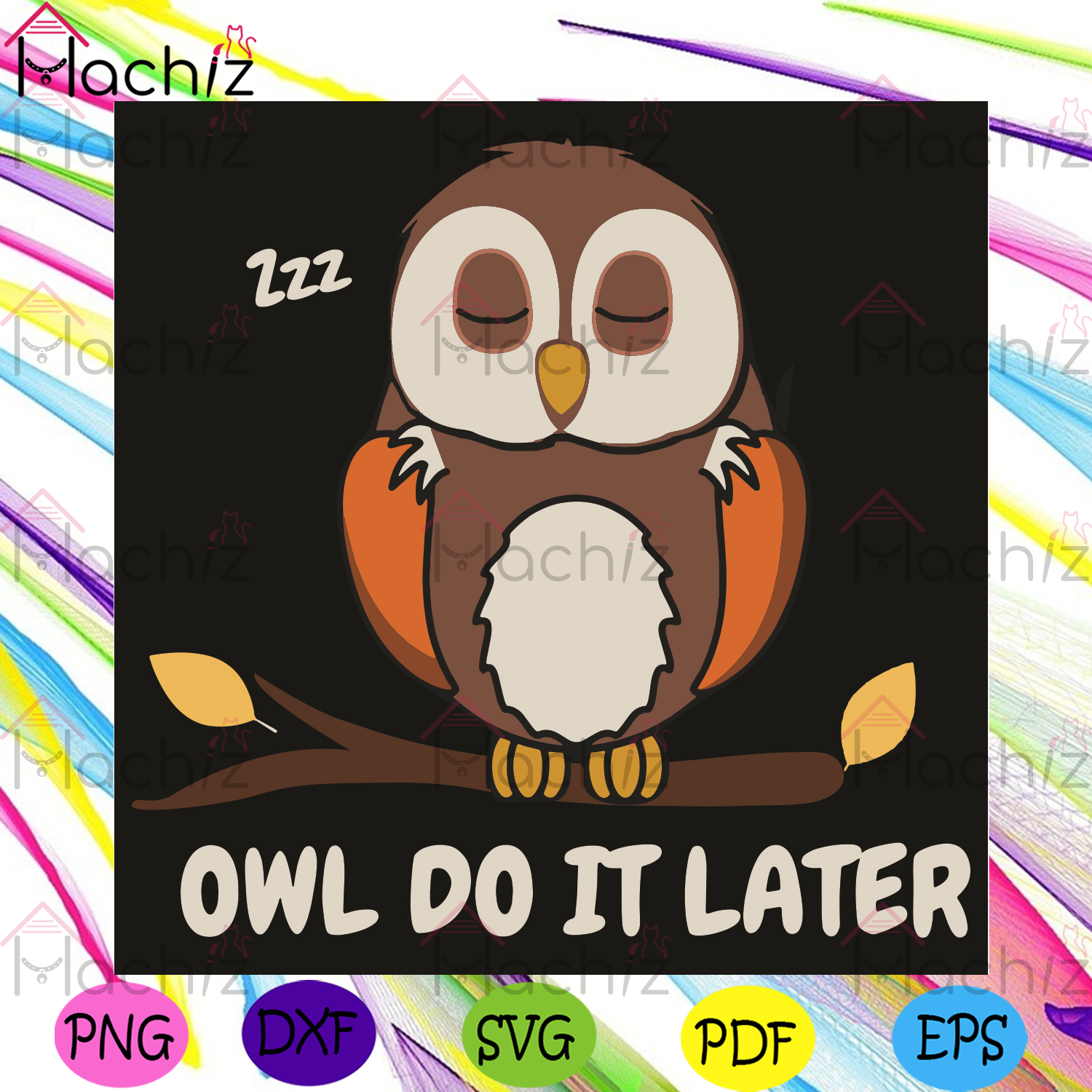 Owl Do It Later Svg, Trending Svg, Owl Svg, Owl Bird Svg, Owl Lovers Svg, Sleeping Owl Svg, Cute Owl Svg, Tree Svg, Sleeping Svg, Nights Svg, Sleeping Lovers Svg, Animals Svg, Animals Gifts Svg, Owl Gift Svg, Funny Design Svg