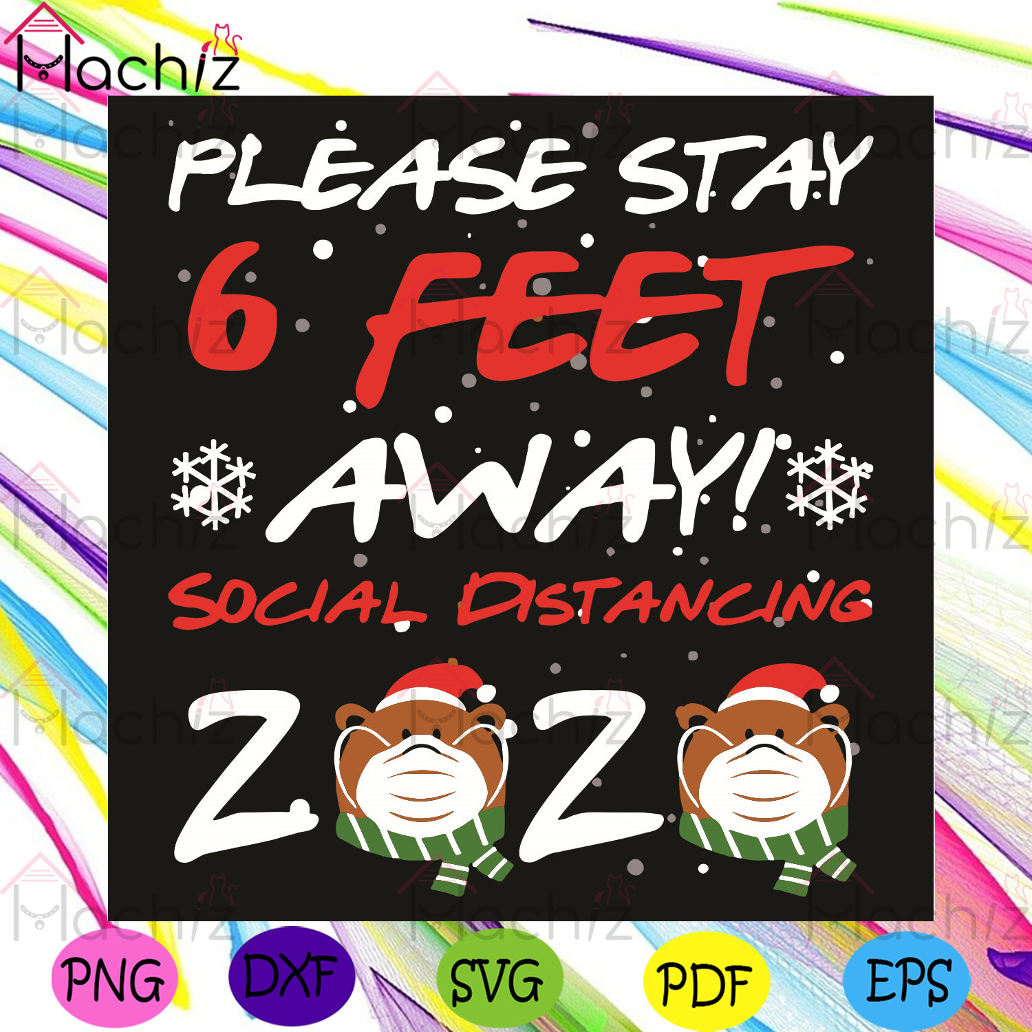 Please Stay 6 Feet Away Social Distancing 2020, Christmas Svg, 2020 Svg, Christmas 2020 Svg, Santa Claus Svg, Covid Svg, Quarantined Christmas Svg, Stay Home Svg, Santa Claus Svg, Coronavirus Svg, Social Distance Svg