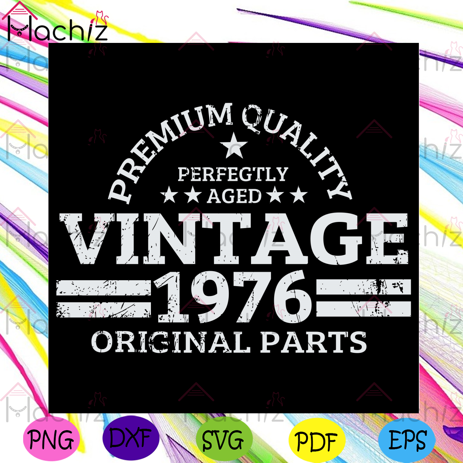 Premium Quality Perfectly Aged Vintage 1976 Original Parts Svg, Birthday Svg, Born In 1976 Svg, 1976 Birthday Svg, 1967 Man Svg, 1967 Woman Svg, Birthday Gifts Svg, Birthday Party Svg, Birthday Present Svg, Vintage Svg