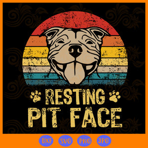 Resting pit face ,  pitbull dog svg, funny dog pitbull, pitbull svg, pitbull gift, funny dog, pitbull love, dog, dog lover gift,trending svg, Files For Silhouette, Files For Cricut, SVG, DXF, EPS, PNG, Instant Download