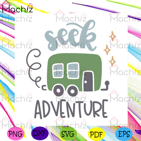 Seek Adventure Svg, Camping Svg, Trending Svg, Outdoor Activities Svg, Camping Quotes Svg, Camping Addict Svg, Now Trending Svg, Camping Design Svg, Camping Car Svg, Vans Svg, Cute Svg, Funny Svg, Cartoon Logo Svg