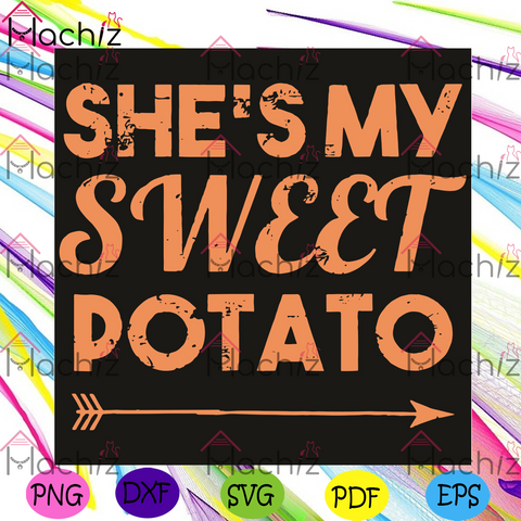 She Is My Sweet Potato Svg, Trending Svg, Sweet Potato Svg, Potato Svg, Couple Thanksgiving Svg , She Is My Sweet Potato Svg, I Yam Svg, His And Hers Matching Shirts, Anniversary Gift, Funny Thanksgiving Couples Shirts