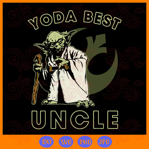 Star wars yoda best uncle rebel logo, Yoda best uncle, uncle, gift for uncle, star wars svg, Yoda svg, uncle svg, uncle gifts, Yoda shirt, star wars gifts,trending svg, Files For Silhouette, Files For Cricut, SVG, DXF, EPS, PNG, Instant Download