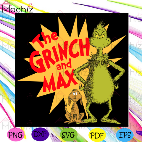 The Grinch And Max Svg, Trending Svg, Grinch Svg, Max Svg, Dr Seuss Svg, Grinch Lovers Svg, Grinch Fans Svg, Dr Seuss Lovers Svg, Dr Seuss Film Svg, Vintage Svg, Vintage Design Svg, Retro Svg, Retro Design Svg