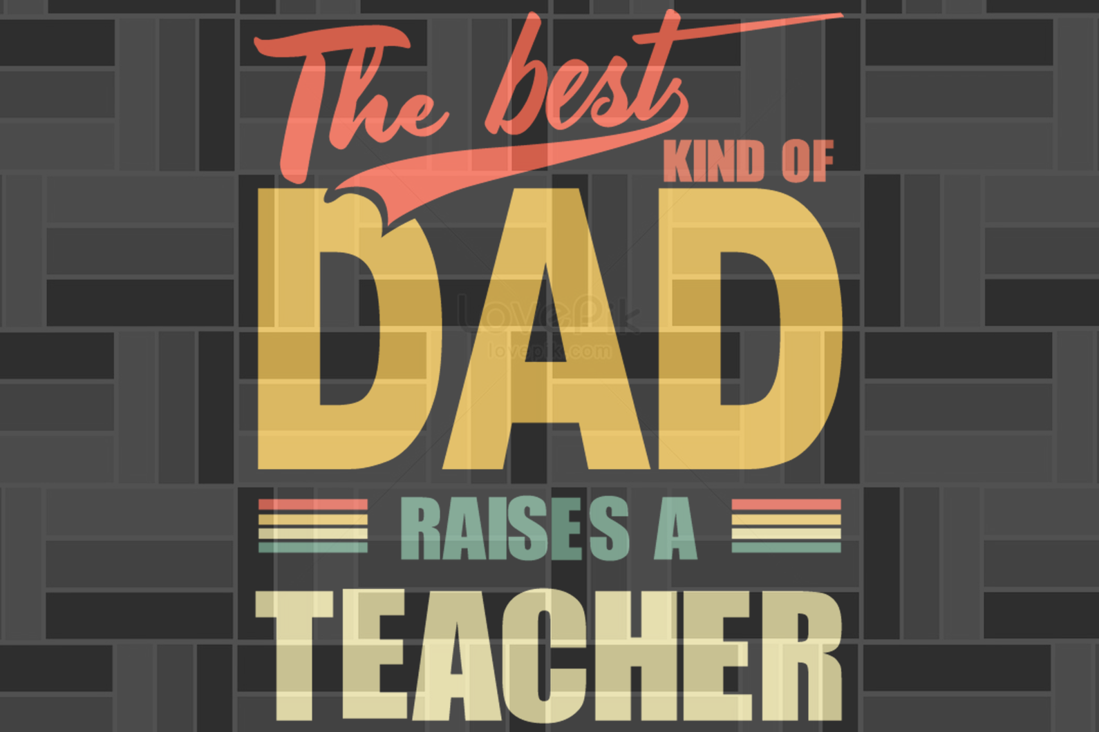 The best kind of dad raises a teacher ,dad svg, papa svg, father svg, daddy svg, poppop svg Files For Silhouette, Files For Cricut, SVG, DXF, EPS, PNG, Instant Download