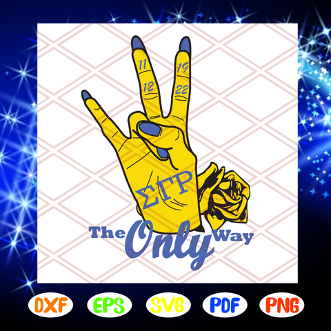 Sigma gamma rho the only way svg, sigma gamma rho sorority svg, SGHo founded 1922 svg, sigma gamma rho greek letters sign svg, sigma gamma rho, 1992 svg, sorority svg, Files For Silhouette, Files For Cricut, SVG, DXF, EPS, PNG, Instant Download