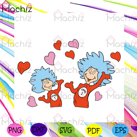 Thing 1 Thing 2 Valentine Svg, Valentine Svg, Dr Seuss Svg, Thing 1 Thing 2 Svg, Dr Seuss Gifts, Dr Seuss Valentine Svg, Valentine Gifts, Valentine Shirt, Happy Valentines Day, Valentines Hearts Svg, Digital File, Svg Cut Files, Svg Clipart