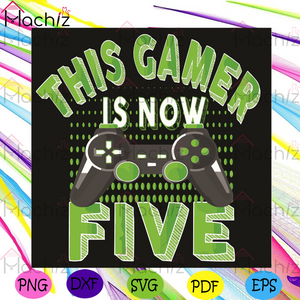 This Game Is Now Five Svg, Birthday Svg, Five Years Old Boy Svg, Video Game Svg, Gamer Svg, 5th Birthday Svg, Happy Birthday Svg, Birthday Gifts Svg, Birthday Party Svg, Birthday Game Svg, Gaming Svg, Game Gifts Svg