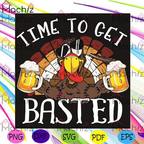Time To Get Basted Svg, Trending Svg, Time To Get Basted Svg, Turkey Svg, Beer Svg, Turkey Beer Svg, Drinking Svg, Funny Turkey Svg, Turkey Love Svg, Svg Cricut, Silhouette Svg Files, Cricut Svg, Silhouette Svg, Svg Designs, Vinyl Svg