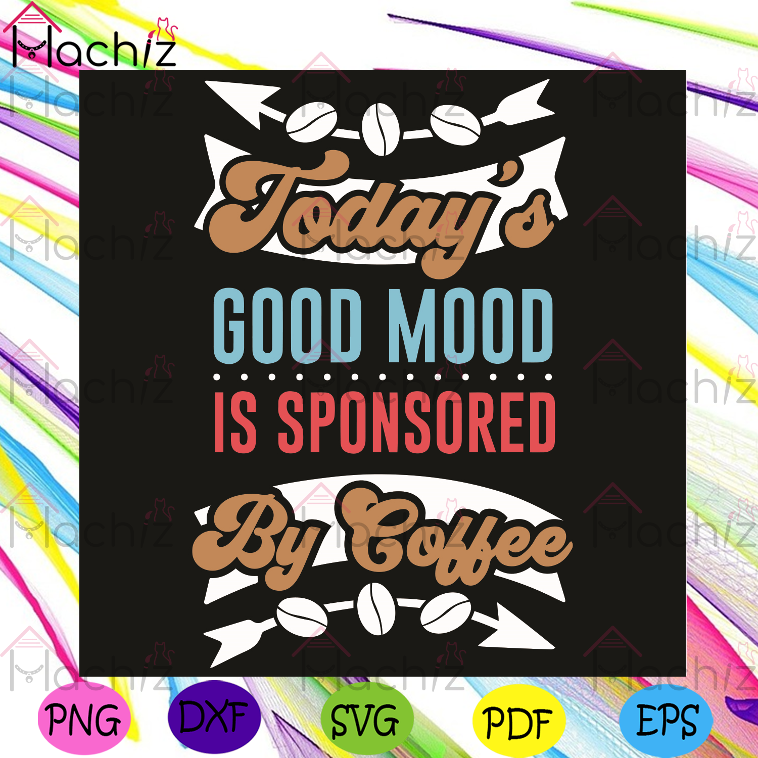 Todays Good Mood Is Sponsored Svg, Trending Svg, Coffee Svg, Coffee Beans Svg, Arrow Svg, Good Mood Svg, Coffee Quotes Svg, Coffee Cups Svg, Coffee Drink Svg, Power Svg, Coffee Lovers Svg, Family Gifts Svg, Friends Gifts Svg