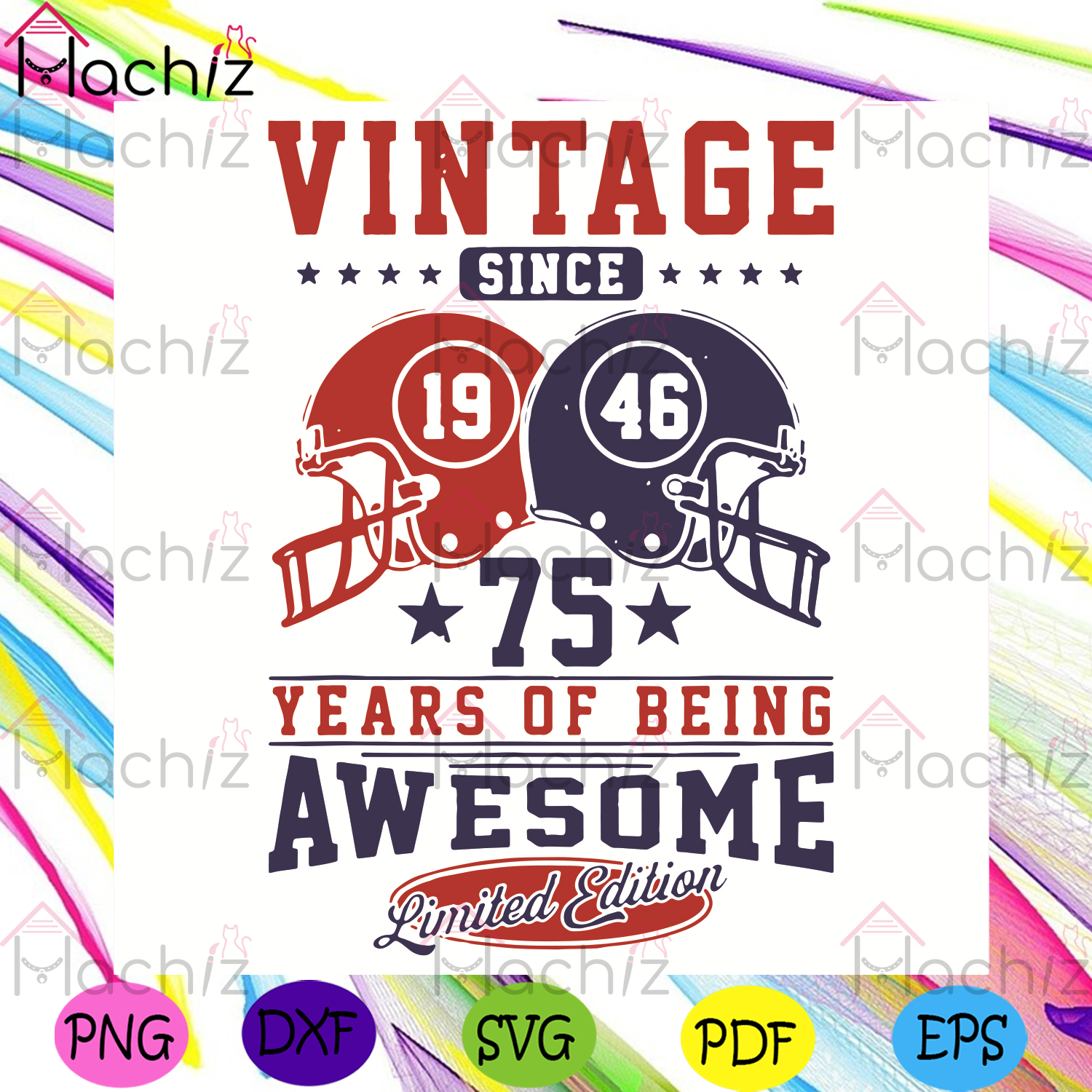 Vintage Since 1946 75 Years Of being Awesome Svg, Sport Svg, KC Football Team Svg, Buffalo Bills Football Team Svg American Football Team Svg, Football Helmet SVg, Football Svg, Football Team Svg, Champion Svg, Nfl Svg, Nfl Fans Svg