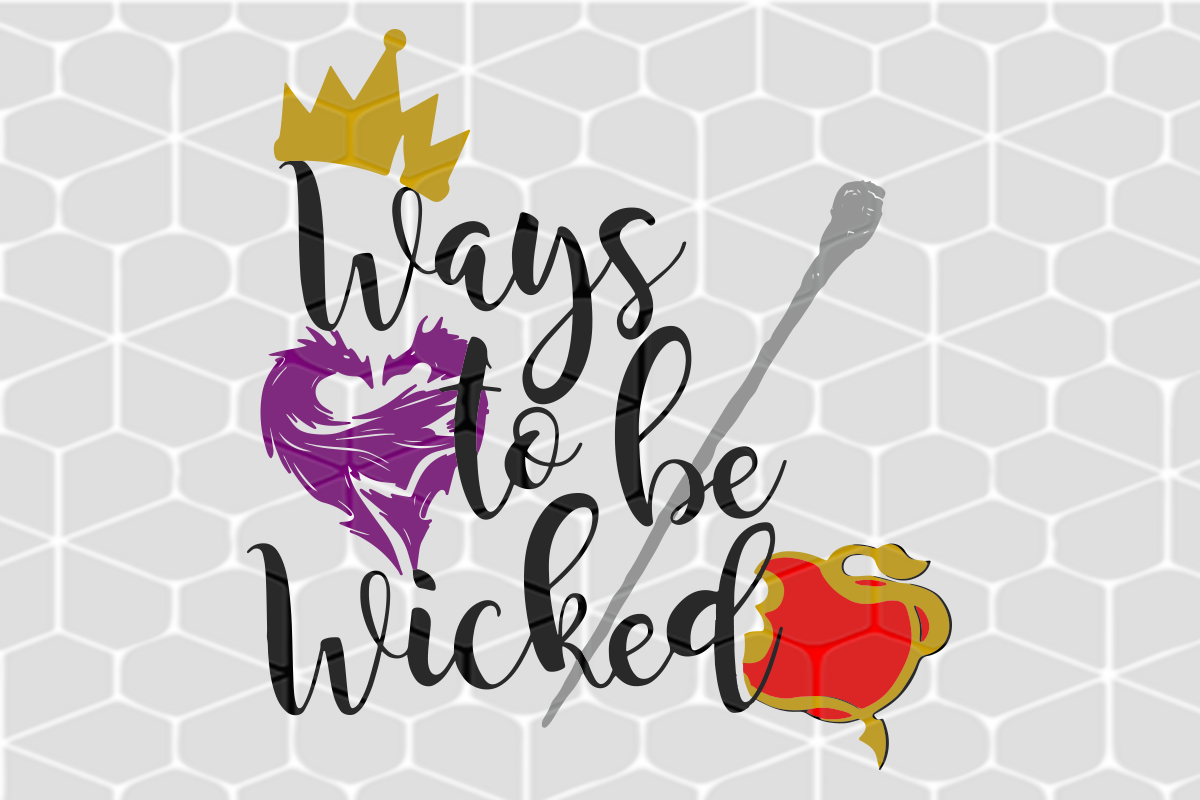 Ways to be wicked , disney svg, disney gift, disney shirt, evil queen svg, queen svg, queen gift, disney trip, disney vacation,trending svg, Files For Silhouette, Files For Cricut, SVG, DXF, EPS, PNG, Instant Download