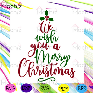 We Wish You A Merry Christmas Svg, Christmas Svg, We Wish You A Merry Christmas Svg, Christmas Quote Svg, Christmas 2020 Svg, Merry Christmas Svg, Xmas Svg, Christmas Party Svg, Christmas Holiday Svg, Christmas Gift