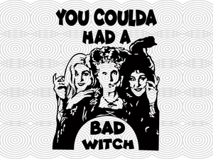You coulda had a bad witch,  hocus pocus, hocus pocus svg, hocus pocus gift, hocus pocus fan, hocus pocus film, hocus pocus disney, trending svg, Files For Silhouette, Files For Cricut, SVG, DXF, EPS, PNG, Instant Download