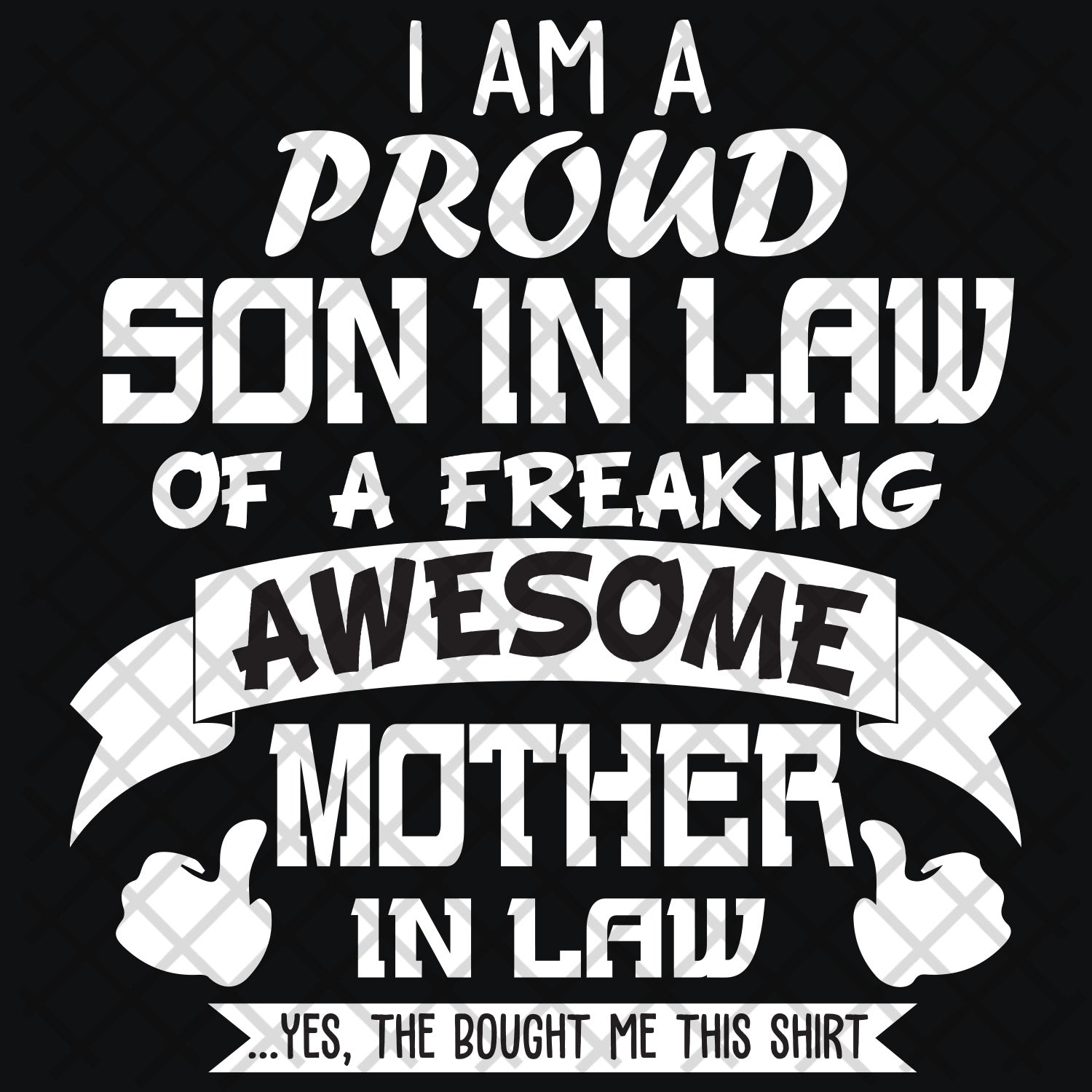 I am a proud son in law of a freaking awesome mother in law, mother in law svg, mother svg, son in law svg, son svg,family svg, family shirt,family gift,trending svg, Files For Silhouette, Files For Cricut, SVG, DXF, EPS, PNG, Instant Download