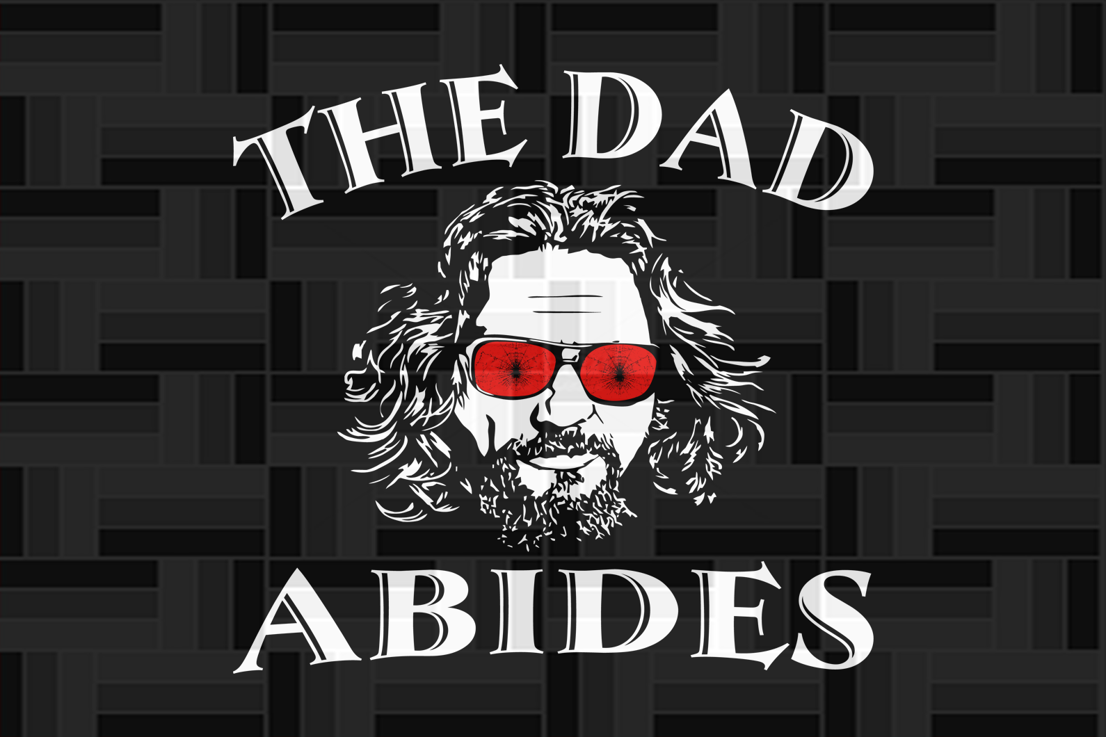 The dad abides svg, fathers day svg, fathers day svg, fathers day gift, gift for papa, fathers day lover, fathers day lover gift, dad life, dad svg, family life svg, Files For Silhouette, Files For Cricut, SVG, DXF, EPS, PNG, Instant Download