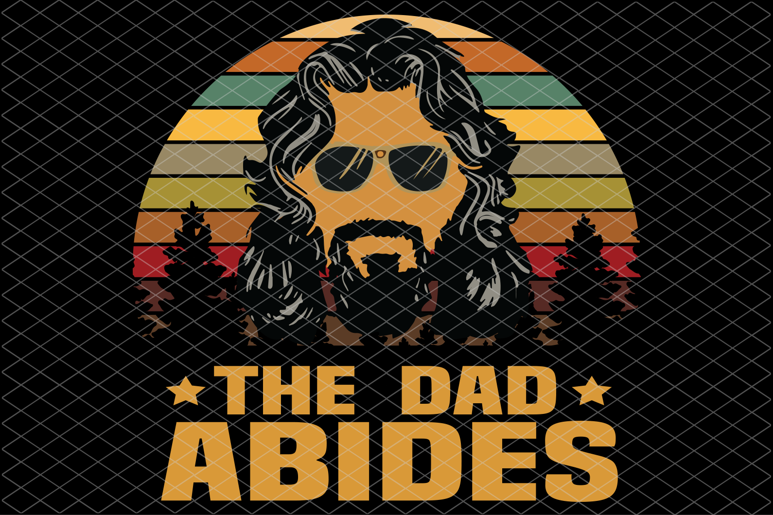 The dad abides,  fathers day svg, fathers day gift, gift for papa, fathers day lover, fathers day lover gift,family svg , family shirt,family gift,trending svg, Files For Silhouette, Files For Cricut, SVG, DXF, EPS, PNG, Instant Download