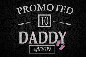Promoted to daddy est 2019, daddy svg, daddy gift, daddy shirt, gift for daddy, family life svg,Files For Silhouette, Files For Cricut, SVG, DXF, EPS, PNG, Instant Download