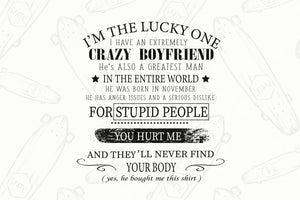 I'm the lucky one crazy boyfriend, boyfriend svg, boyfriend gift, boyfriend shirt, family svg, family shirt,family gift,trending svg, Files For Silhouette, Files For Cricut, SVG, DXF, EPS, PNG, Instant Download