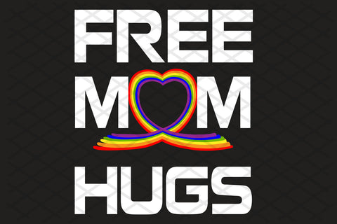 Free mom hugs, mom svg, mom shirt, mom gift, mom birthday, awesome mom, lgbt svg, lgbt, gift from lgbt, respect lgbt, family svg, family shirt,family gift,trending svg, Files For Silhouette, Files For Cricut, SVG, DXF, EPS, PNG, Instant Download