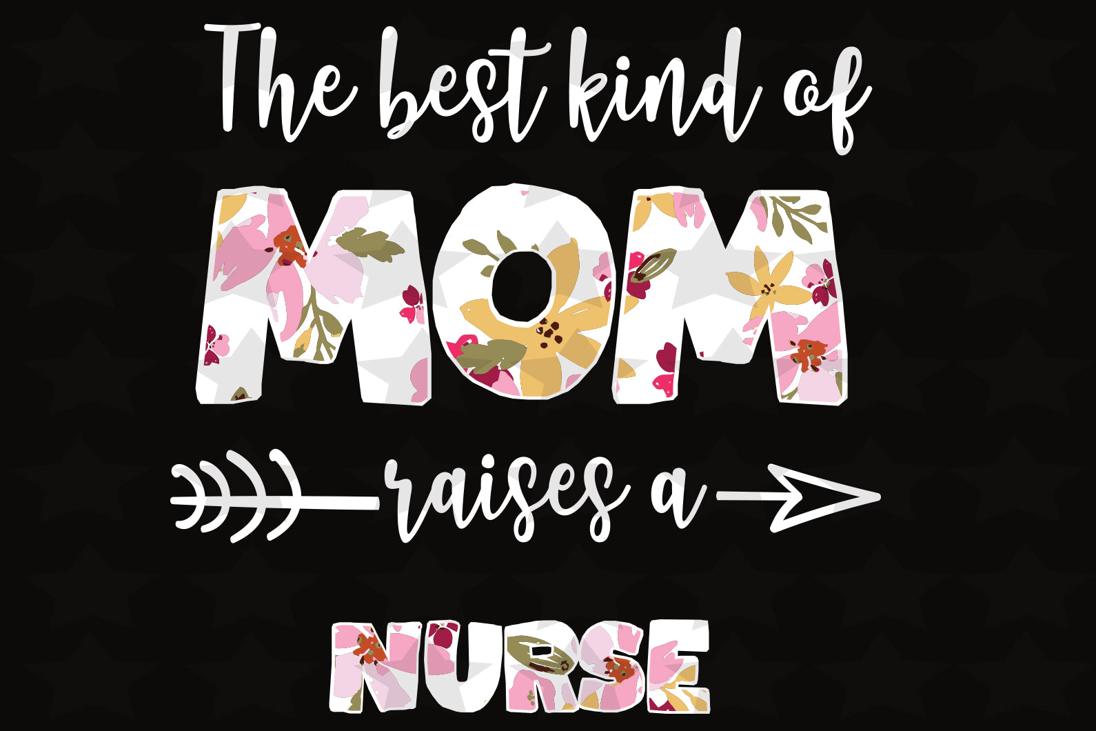 The best kind of mom raises a nurse, nurse svg, nurse gift, mom nurse, Mothers Day Svg, Mothers Day Gift Svg, family svg, family shirt,family gift,trending svg, Files For Silhouette, Files For Cricut, SVG, DXF, EPS, PNG, Instant Download