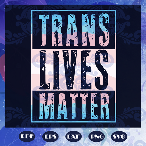 Trans live matter svg, transgender svg, lgbt svg, pride month svg, gay pride svg, gay pride lips svg, lgbt pride svg, lgbt svg, rainbow lips svg, lgbt pride gift, Files For Silhouette, Files For Cricut, SVG, DXF, EPS, PNG, Instant Download