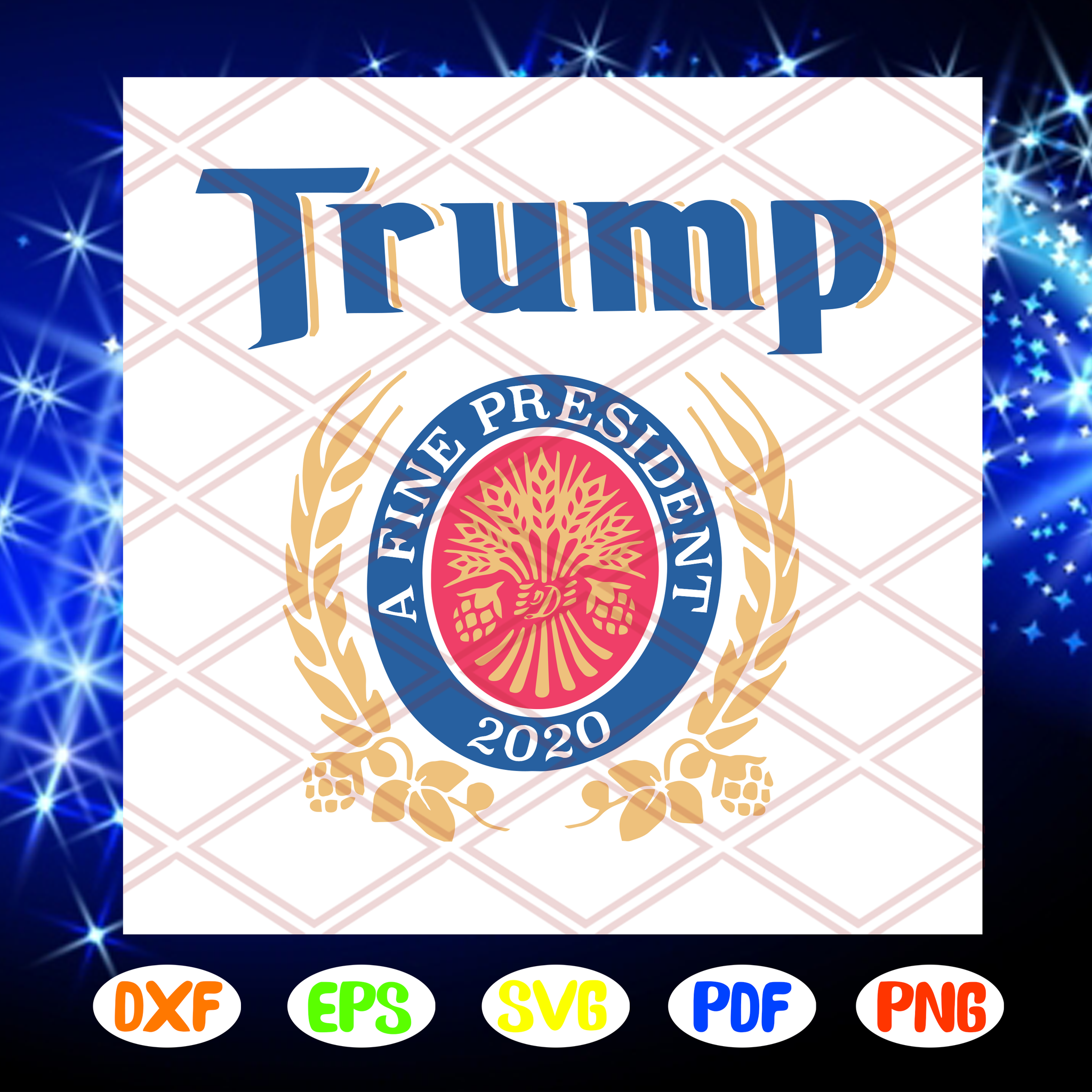 Trump a fine president 2020 svg, Donald Trump Svg, Trump 2020 Impeach This Liberals, Trump Gag Gift, American President svg, Gift for Republican, Trump svg, For Silhouette, Files For Cricut, SVG, DXF, EPS, PNG Instant Download