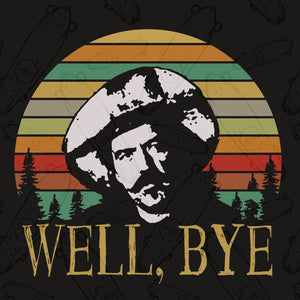 Well bye, Well bye tombstone svg, tombstone svg, tombstone shirt, tombstone meme, tombstone gift, goodbye shirt, family svg , family shirt,family gift,trending svg, Files For Silhouette, Files For Cricut, SVG, DXF, EPS, PNG, Instant Download