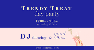 Trendy Treat Day Party, New York Edition