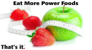 Why you Should Be Eating More Power Foods