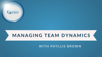 Managing Team Dynamics
