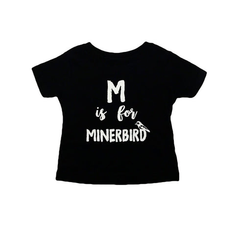 M is for Miner Bird Keiki T-Shirt