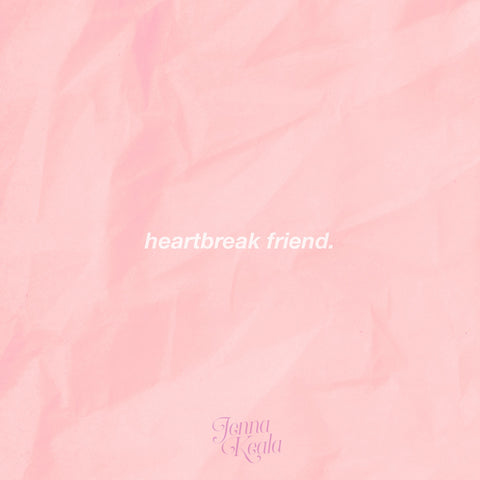 Heartbreak Friend - Jenna Keala (IMP Gift of Mele Special)