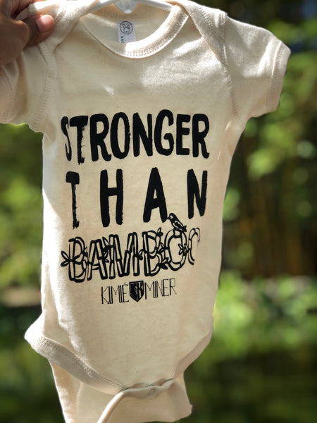 Stronger than Bamboo Baby Onesie