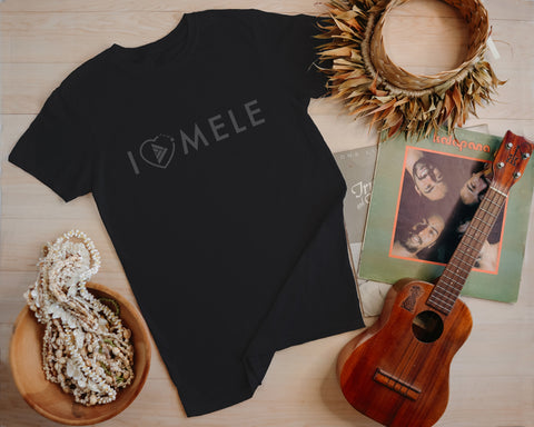 I Love Mele Adult Unisex T-Shirt