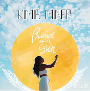 Proud as the Sun (Deluxe) | Digital Download