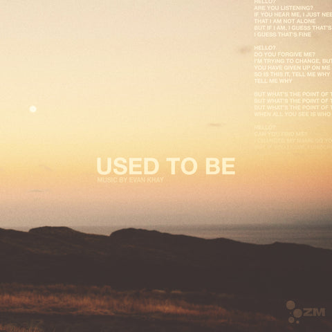 Used To Be - Evan Khay (IMP Gift of Mele Special)