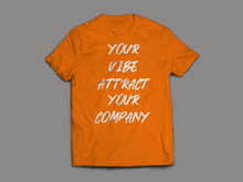 Load image into Gallery viewer, Ladies Vibe Attract Your Company Shirts